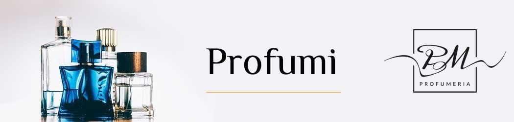 PMProfumeria: il tuo profumo on line - vendita profumi online donna, uomo, eau de toilette con sconti e offerte eccezionali